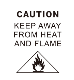 Caution, keep away from heat and flame
