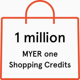 1 million Myer one shopping credits