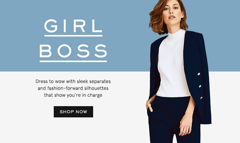 Girl boss. Dress to wow with standout colour and fashion forward silhouettes that show youre in charge. Shop now.