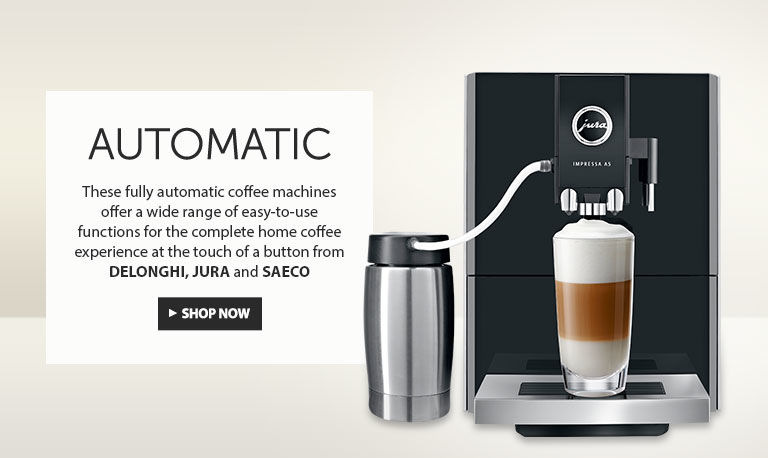 Automatic. These fully automatic coffee machines offer a wide range of easy to use functions for the complete home coffee experience at the touch of a button from Delonghi, Jura and Saeco