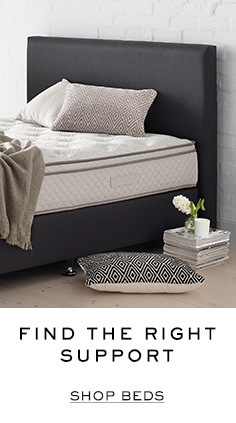 Find the right support. Shop Beds.