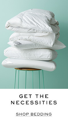 Get the necessities. Shop bedding.