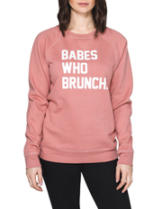 Babes Who Brunch Sweat
