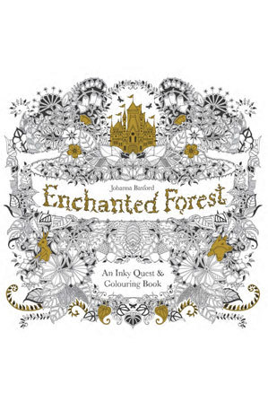 This Colouring Book Takes Readers On An Inky Quest Through Enchanted Forest To Discover What Lies In The Castle At Its Heart As Well Drawings