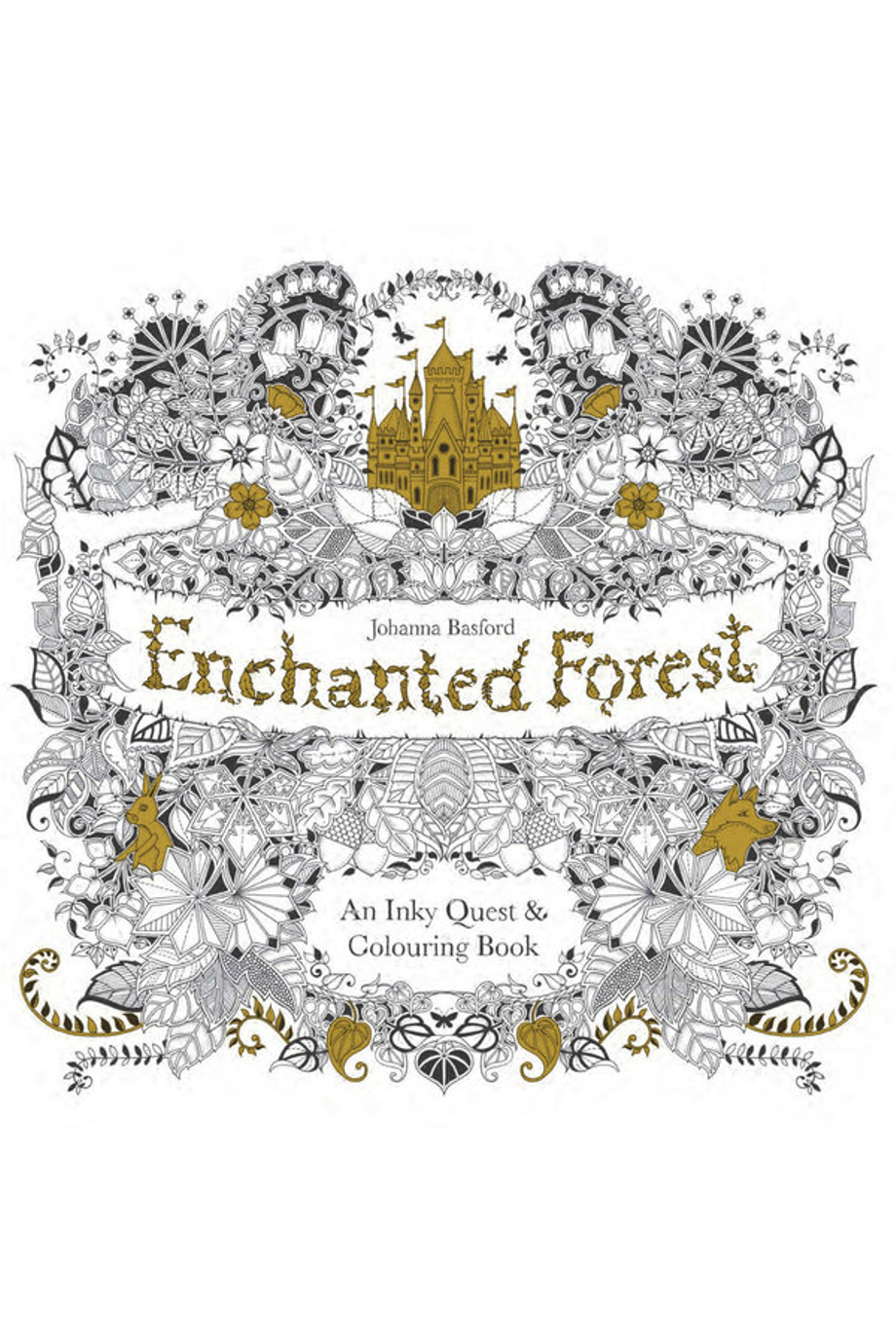 Enchanted Forest An Inky Quest Colouring Book By Johanna
