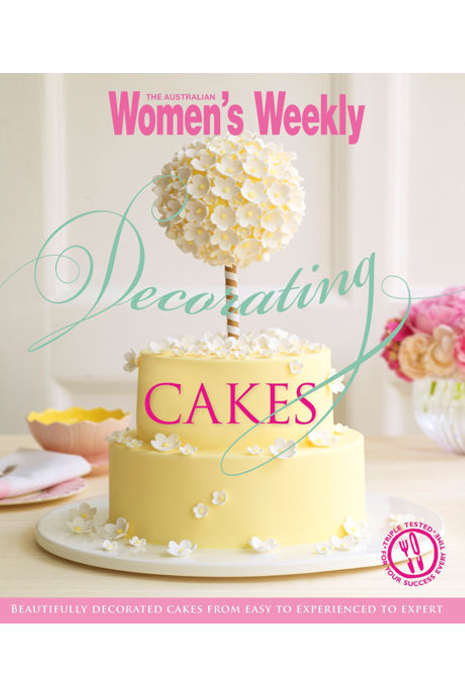 ... Cakes by The Australian Womens Weekly (paperback) Myer Online