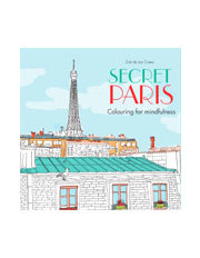 Secret Paris Colouring For Mindfulness By Zoe De Las Cases