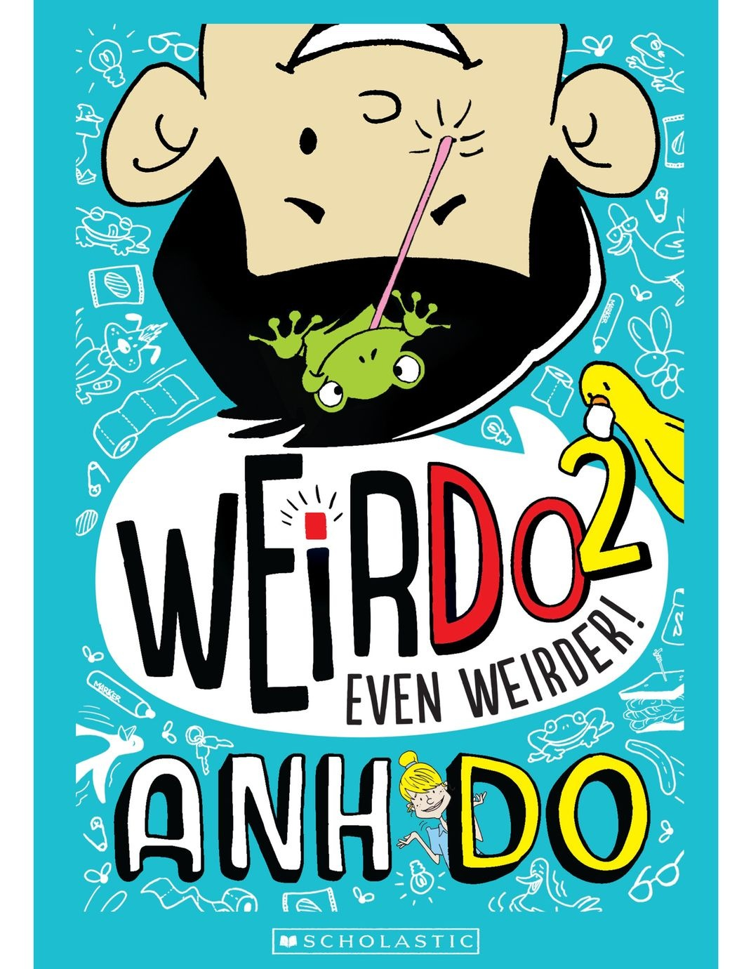 Manufacturer weirdo 2 even weirder by anh do paperback